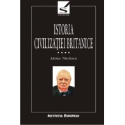 Istoria civilizatiei britanice (vol.IV)