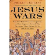 Jesus Wars: How Four Patriarchs, Three Queens, and Two Emperors Decided What Christians Would Believe for the Next 1,500 Years, Paperback