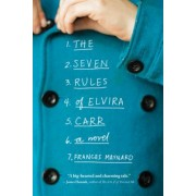 The Seven Rules of Elvira Carr, Paperback