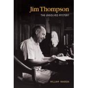 Jim Thompson: The Unsolved Myst