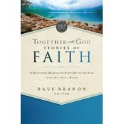 Together with God: Stories of Faith: A Devotional Reading for Every Day of the Year from Our Daily Bread, Paperback/Our Daily Bread Ministries