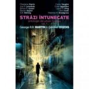 Strazi intunecate. Antologie de urban fantasy vol 1