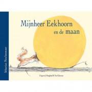 Mijnheer Eekhoorn en de maan - S. Meschenmoser