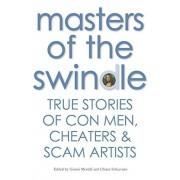 Masters of the Swindle