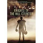 Knights of the Hill Country, Paperback/Tim Tharp