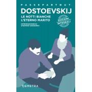 Demetra notti bianche-L'eterno marito. Ediz. integrale Dostoevskij Fëdor(eBook)
