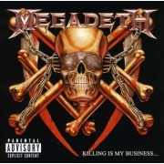 Megadeth - Killing Is My Business...and Business Is Good (0088561904623) (1 CD)