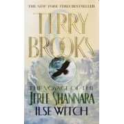 The Voyage of the Jerle Shannara: Ilse Witch, Paperback