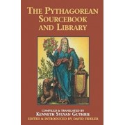 The Pythagorean Sourcebook and Library: An Anthology of Ancient Writings Which Relate to Pythagoras and Pythagorean Philosophy, Paperback/Kenneth Sylvan Guthrie