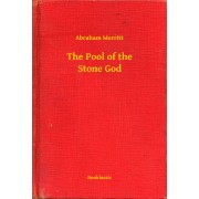 The Pool of the Stone God (eBook)