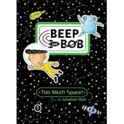Too Much Space!, Paperback