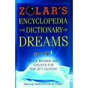 Zolar's Encyclopedia and Dictionary of Dreams: Fully Revised and Updated for the 21st Century, Paperback/Zolar