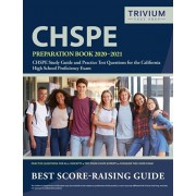CHSPE Preparation Book 2020-2021: CHSPE Study Guide and Practice Test Questions for the California High School Proficiency Exam, Paperback/Trivium High School Exam Prep Team