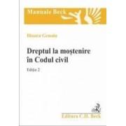 Dreptul la mostenire in Codul civil ed.2 - Ilioara Genoiu