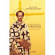 Maxime si cugetari patristice. Sfantul Ioan Gura de Aur (eBook)