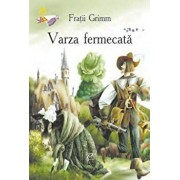 Varza fermecata/Fratii Grimm