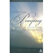 Psalms for Praying: An Invitation to Wholeness, Paperback