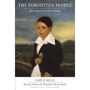 The Forgotten People: Cane River's Creoles of Color, Paperback