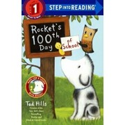 Rocket's 100th Day of School, Hardcover/Tad Hills