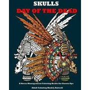 Skulls: Day of the Dead: A Stress Management Coloring Books for Grown-Ups: Awesome Animal Skulls Coloring Book, Anti-Stress Co, Paperback/Adult Coloring Book J. Kaiwell
