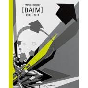 Urban Media Mirko Reisser (Daim) 1989-2014 Buch