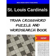 St. Louis Cardinals Trivia Crossword Puzzle and Word Search Book, Paperback/Mega Media Depot