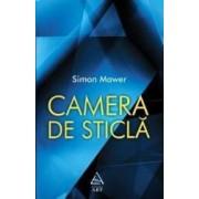 Camera de sticla - Simon Mawer