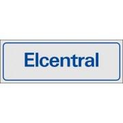 """Trivsel- och ordningsskylt """"Elcentral"""""""