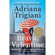 Brava, Valentine, Paperback/Adriana Trigiani