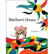 Matthew's Dream, Paperback/Leo Lionni