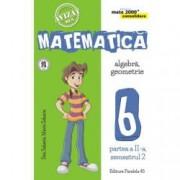 Mate 2000 consolidare. Matematica. Algebra Geometrie. Clasa a VI-a. partea a II-a semestrul II