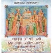 Viata Sfintilor Martiri Brancoveni - Brandusa Vranceanu