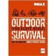 Pietsch Buch: Outdoor-Survival für echte Kerle