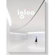 Igloo - Habitat si arhitectura - Iunie Iulie 2017