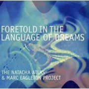 Natacha Atlas - Foretold In the Language (0609008102923) (1 CD)