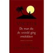 Victus: De man die de wereld ging ontdekken - Albert Sánchez Piñol