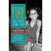 Counting Time Like People Count Stars: Poems by the Girls of Our Little Roses, San Pedro Sula, Honduras, Paperback/Spencer Reece