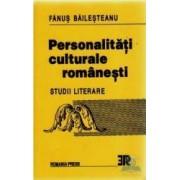 Personalitati culturale romanesti din strainatate - Dictionar - Fanus Bailesteanu