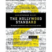 Hollywood Standard: The Complete and Authoritative Guide to Script Format and Style, Paperback