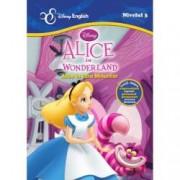 Disney English Nivelul 3 Alice in Wonderland Alice in Tara Minunilor poveste bilingva