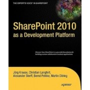 SharePoint 2010 as a Development Platform