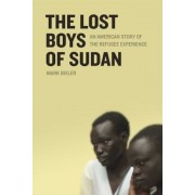 The Lost Boys of Sudan: An American Story of the Refugee Experience, Paperback