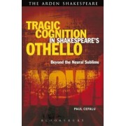 Tragic Cognition in Shakespeare's Othello, Paperback