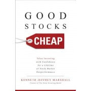 Good Stocks Cheap: Value Investing with Confidence for a Lifetime of Stock Market Outperformance, Hardcover