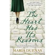 The Heart Has Its Reasons, Paperback/Maria Duenas