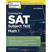 Cracking the SAT Subject Test in Math 1, 2nd Edition: Everything You Need to Help Score a Perfect 800, Paperback