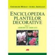 Enciclopedia plantelor decorative. Volumul 1. Arbori si arbusti