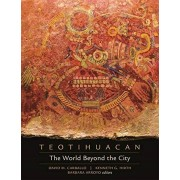 Teotihuacan The World Beyond the City par Carballo & David M.Hirth & Kenneth G.Arroyo & Barbara
