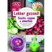 Boeken Lekker Gezond, Snacks, Sappen & Smoothies
