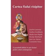 Cartea fiului risipitor/Joachim Jeremias